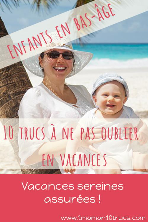 Un article indispensable pour des vacances réussies avec des tout petits!