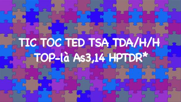 TSA TED TDAH Asperger HP
