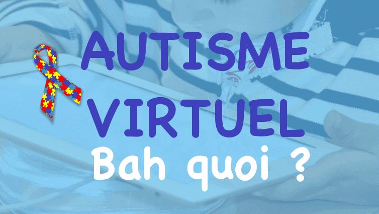 autisme virtuel