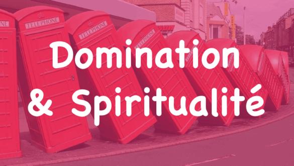 domination et spiritualité